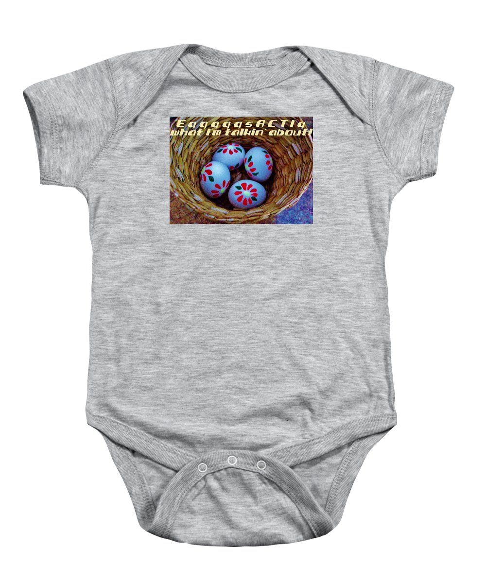 Eggs Basket Exactly Baby Onesie featuring the photograph Egggggsactly by Jeanne Perrone
