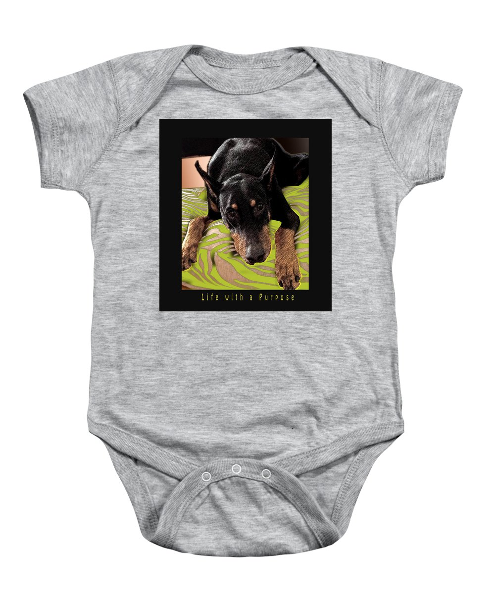 Doberman Baby Onesie featuring the photograph Life With A Purpose by Maria C Martinez