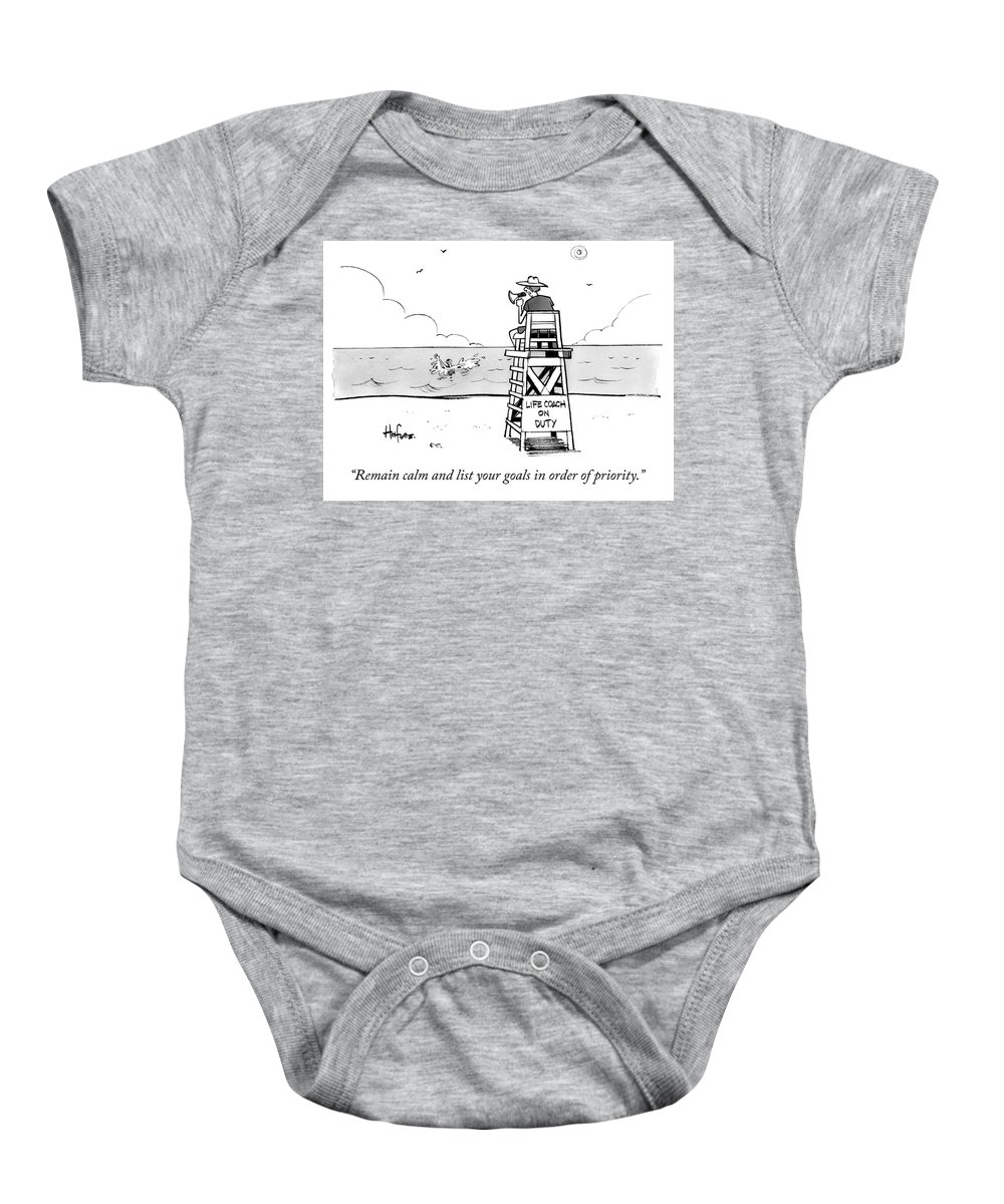 """remain Calm And List Your Goals In Order Of Priority."" Lifeguard Baby Onesie featuring the drawing Remain Calm by Kaamran Hafeez"