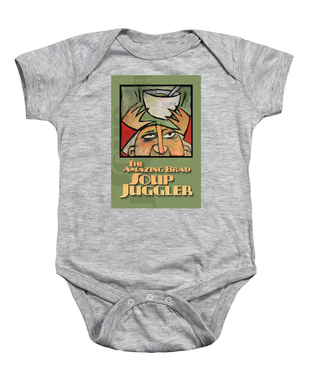 Soup Baby Onesie featuring the painting The Amazing Brad Soup Juggler Poster by Tim Nyberg