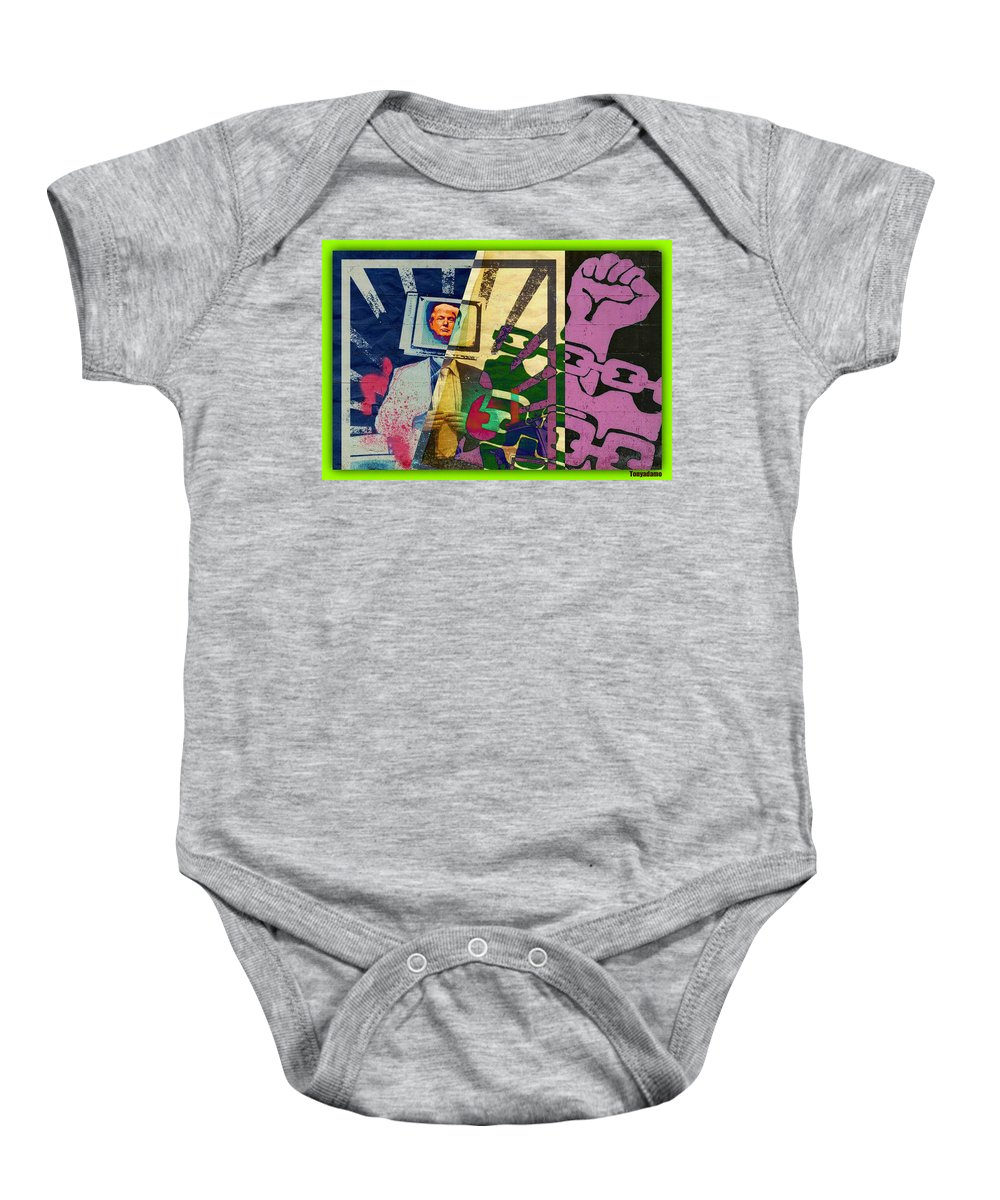 Trump The Con Wants To Shut Down The Press.... Fight For Your Freedom Baby Onesie featuring the digital art Trump The Con Wants To Shut Down The Press.... Fight For Your Freedom by Tony Adamo