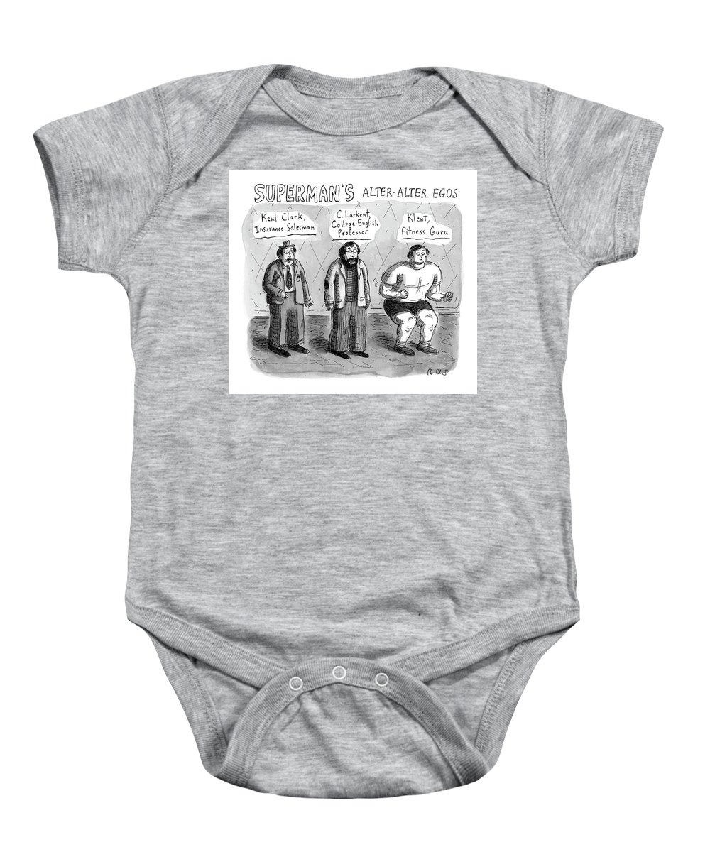 Captionless Baby Onesie featuring the drawing Superman's Alter Alter Egos by Roz Chast