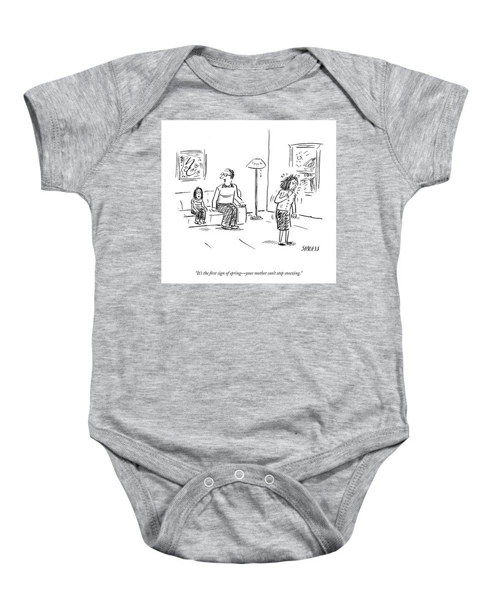 It's The First Sign Of Spring-your Mother Can't Stop Sneezing. Baby Onesie featuring the drawing The First Sign Of Spring by David Sipress