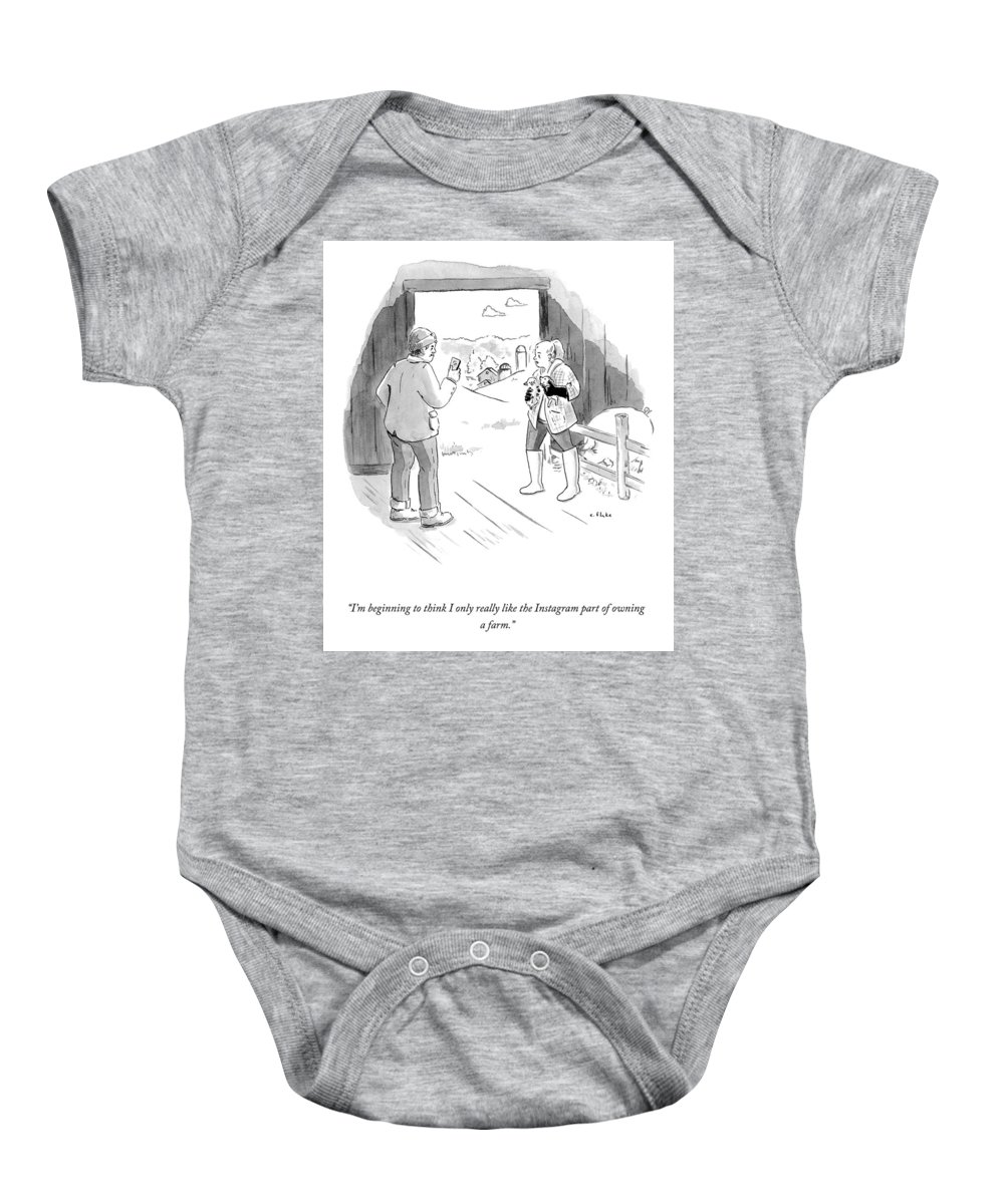 I'm Beginning To Think I Only Really Like The Instagram Part Of Owning A Farm. Baby Onesie featuring the drawing The Instagram Part Of Owning A Farm by Emily Flake