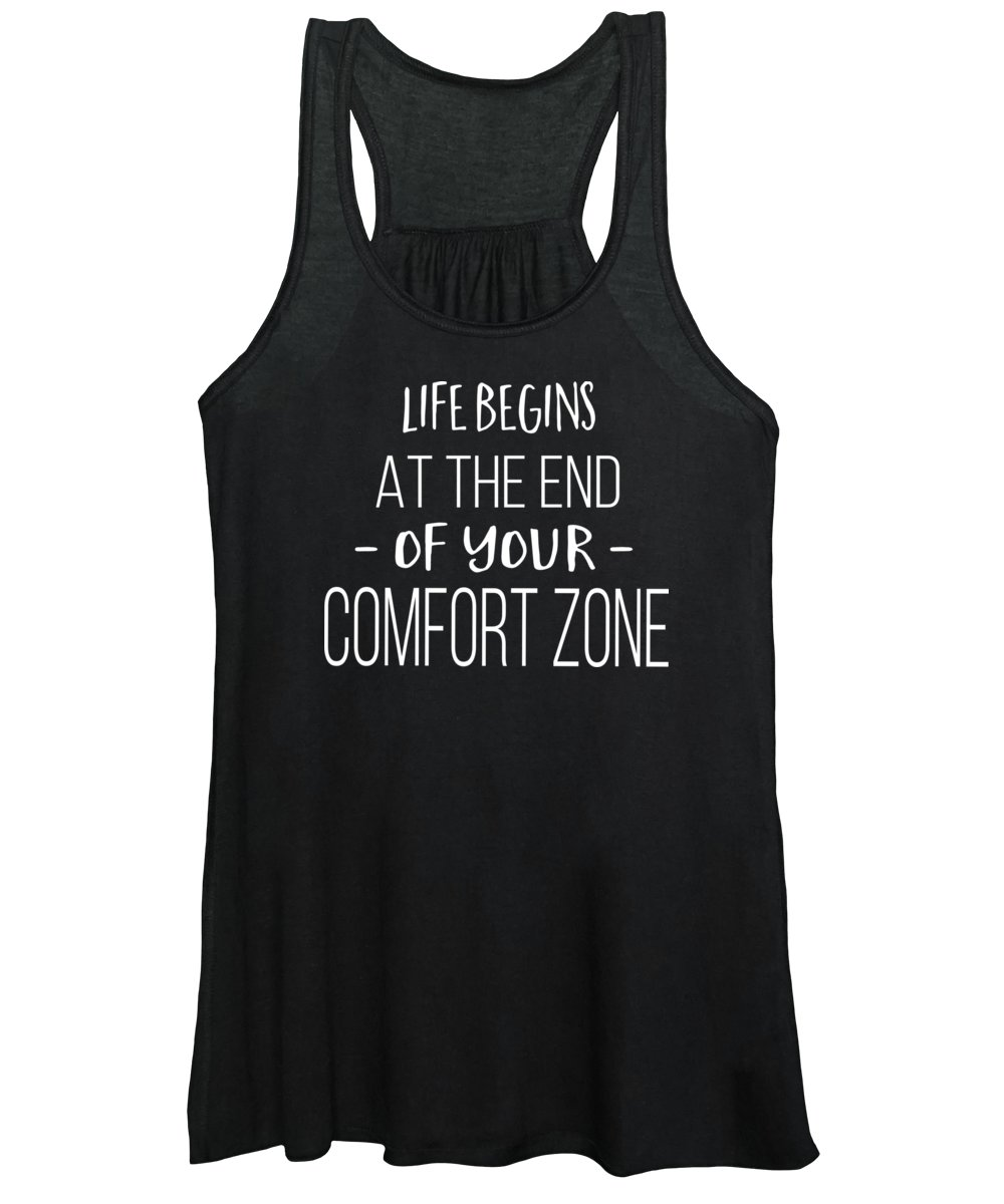 Tee Women's Tank Top featuring the digital art Life Begins At The End Of Your Comfort Zone Tee by Edward Fielding