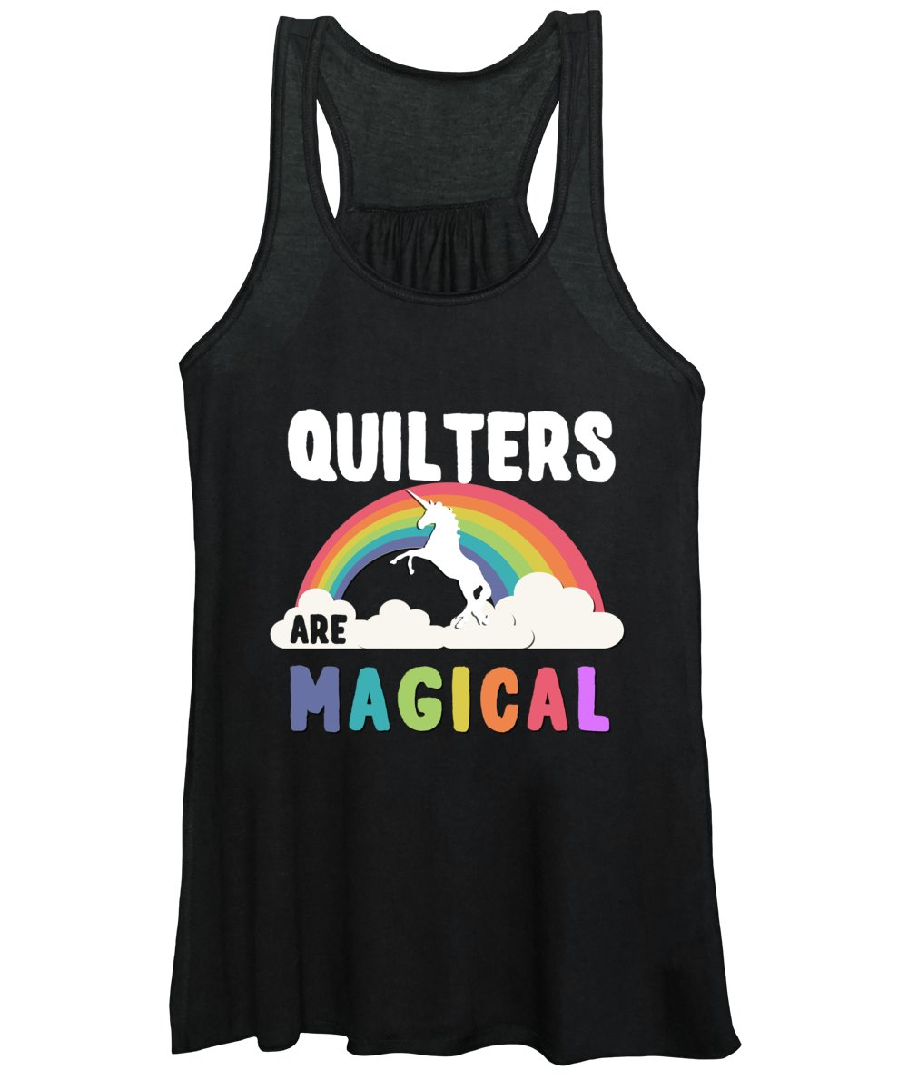 Unicorn Women's Tank Top featuring the digital art Quilters Are Magical by Flippin Sweet Gear