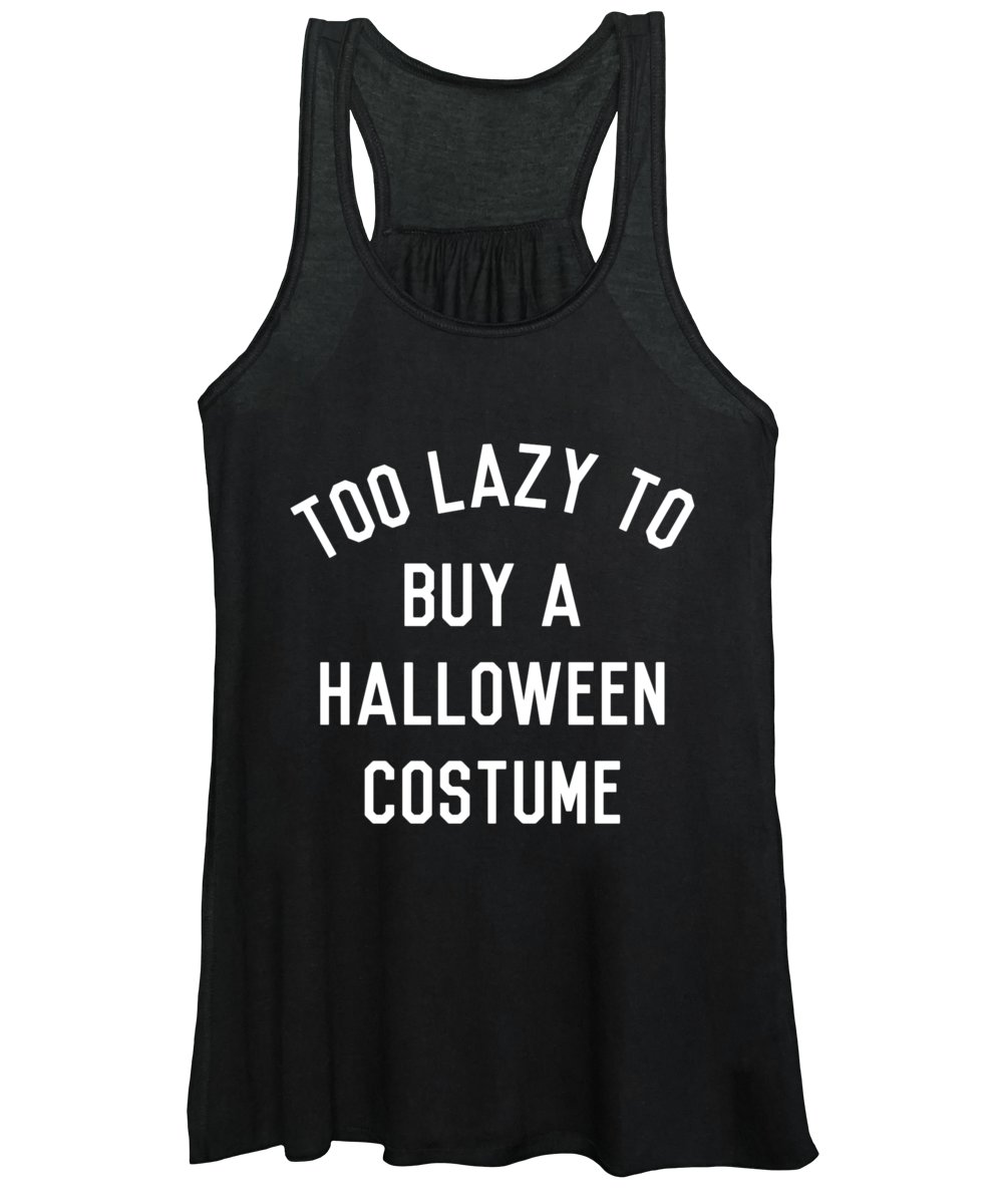 Cool Women's Tank Top featuring the digital art Too Lazy To Buy A Halloween Costume by Flippin Sweet Gear