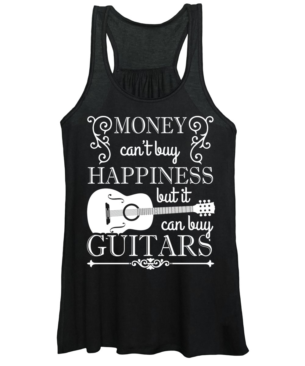 Music Women's Tank Top featuring the digital art Money Cant Buy Happiness But It Can Buy Guitars by Jacob Zelazny