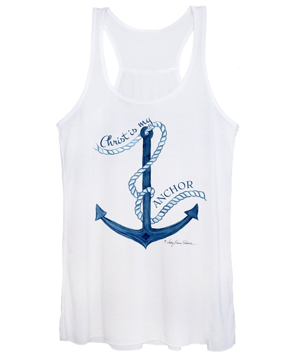 Sea Women's Tank Top featuring the painting Beach House Nautical Ship Christ Is My Anchor by Audrey Jeanne Roberts