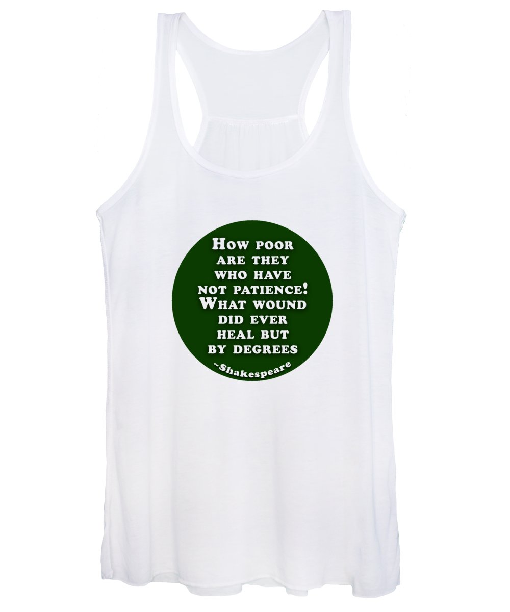 How Women's Tank Top featuring the digital art How Poor #shakespeare #shakespearequote by TintoDesigns