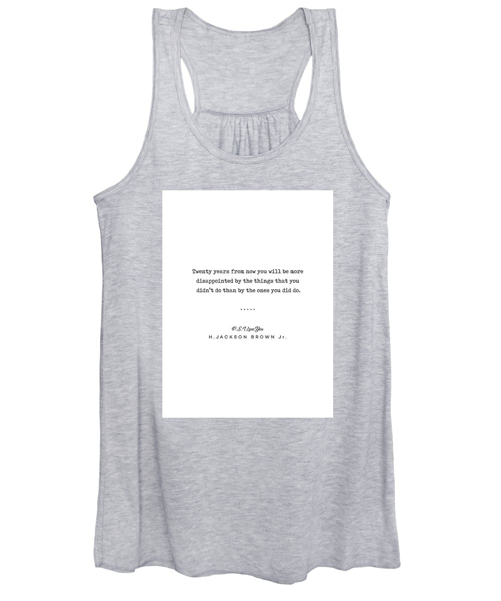 H Jackson Brown Jr Women's Tank Top featuring the mixed media H Jackson Brown Jr Quote 01 - Typewriter Quote - Minimal, Modern, Classy, Sophisticated Art Prints by Studio Grafiikka