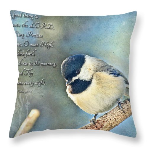 Nature Throw Pillow featuring the photograph Chickadee With Verse by Debbie Portwood