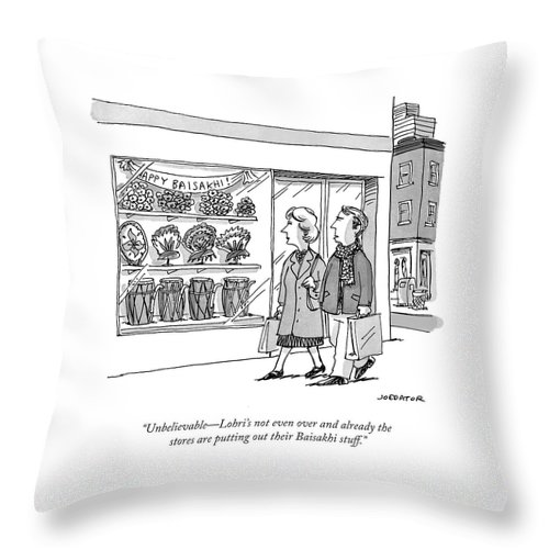 Cartoon Of The Day Throw Pillow featuring the drawing Unbelievable - Lohri's Not Even by Joe Dator