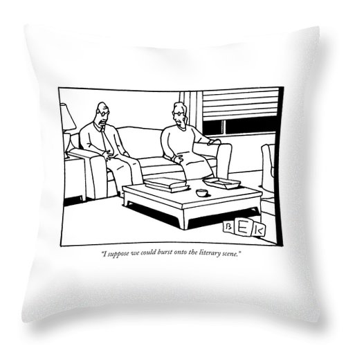 Word Play Writers Old Age Books Throw Pillow featuring the drawing I Suppose We Could Burst Onto The Literary Scene by Bruce Eric Kaplan