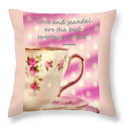Tea Throw Pillow featuring the photograph Love And Scandal by Karen Lewis