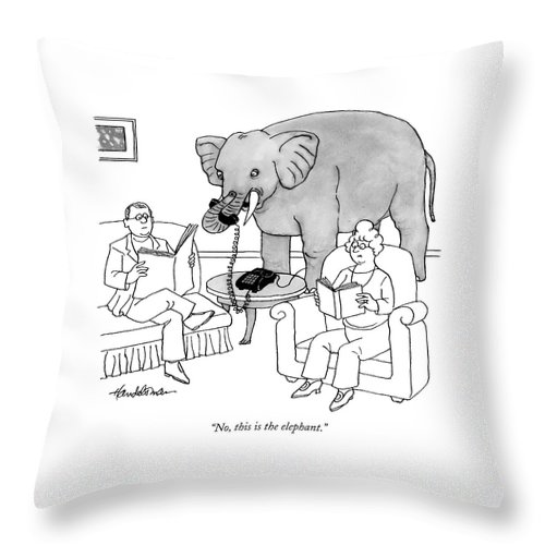 Elephants Talking Pets   (elephant Answering A Phone In A Living Room.) 121678 Jha J.b. Handelsman Throw Pillow featuring the drawing No, This Is The Elephant by J.B. Handelsman