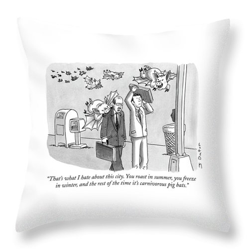 Weather Throw Pillow featuring the drawing That's What I Hate About This City. You Roast by Joe Dator