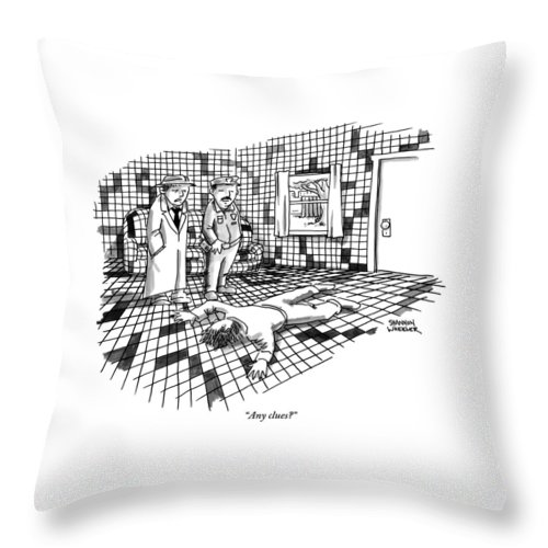 Any Clues? Throw Pillow featuring the drawing A Body Lies Face Down In A Room Where The Walls by Shannon Wheeler