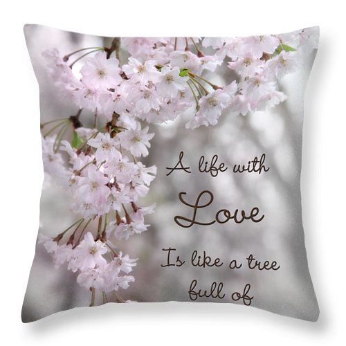 Blossom Throw Pillow featuring the photograph A Life With Love by Lori Deiter
