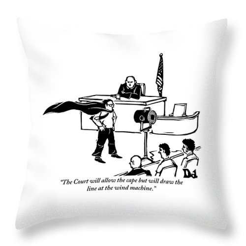 Law Throw Pillow featuring the drawing A Man Is Seen Wearing A Cape Next To A Wind by Drew Dernavich