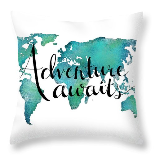 Adventure Awaits Throw Pillow featuring the digital art Adventure Awaits - Travel Quote On World Map by Michelle Eshleman