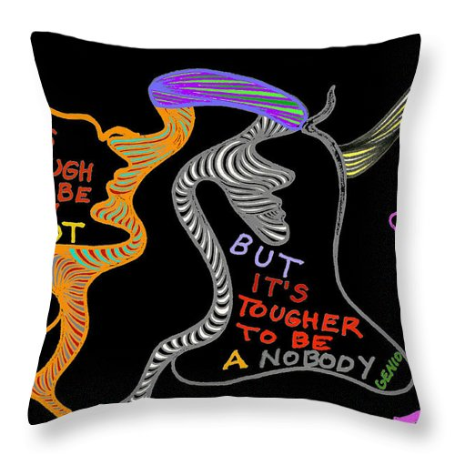 Genio Throw Pillow featuring the mixed media An Idiot Or A Nobody by Genio GgXpress
