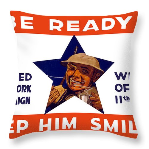Wwi Throw Pillow featuring the painting Be Ready - Keep Him Smiling by War Is Hell Store
