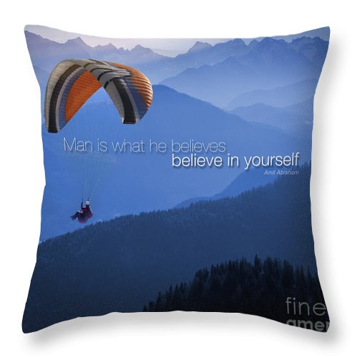 Motivation Throw Pillow featuring the photograph Believe In Yourself by Edmund Nagele