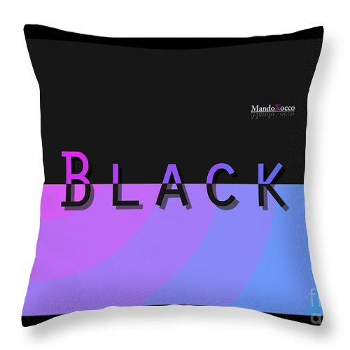 Design Throw Pillow featuring the mixed media Black Rainbow Pink by Mando Xocco