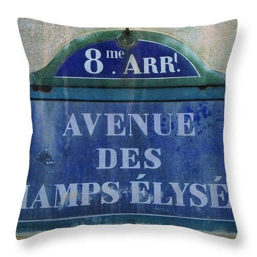 Champs-elysees Throw Pillow featuring the photograph Champs-elysees Sign by Suzanne Powers