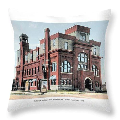 1905 Throw Pillow featuring the digital art Cheboygan Michigan - Opera House And City Hall - Huron Street - 1905 by John Madison