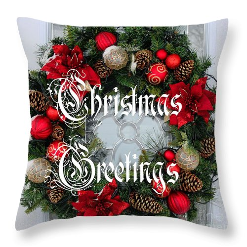 Christmas Greetings Door Wreath Throw Pillow featuring the photograph Christmas Greetings Door Wreath by Barbara Griffin