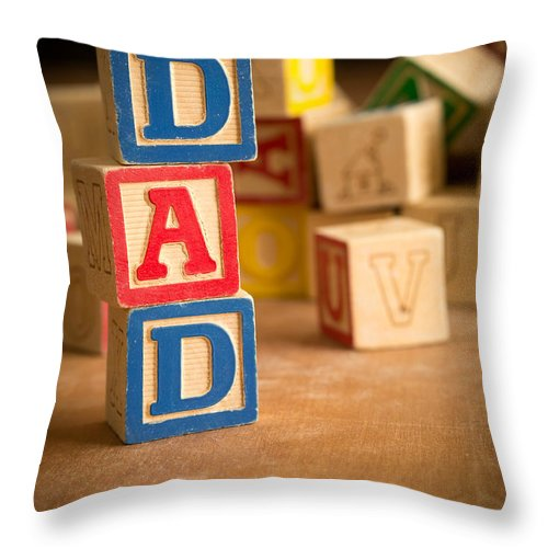 Abcs Throw Pillow featuring the photograph Dad - Alphabet Blocks Fathers Day by Edward Fielding