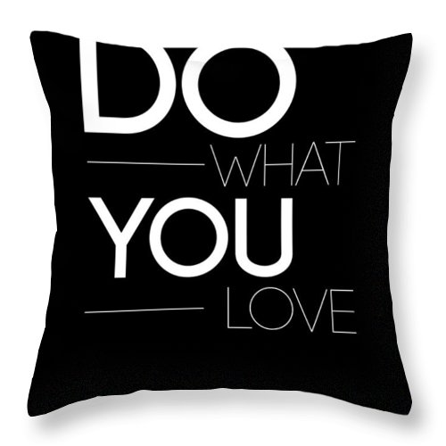 Love Throw Pillow featuring the digital art Do What You Love Poster 1 by Naxart Studio