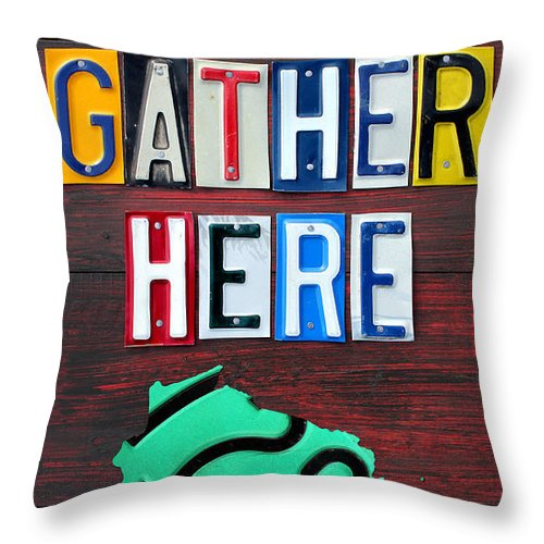 Friends Throw Pillow Featuring The Mixed Media Gather Here Recycled License Plate Art Wall Decor