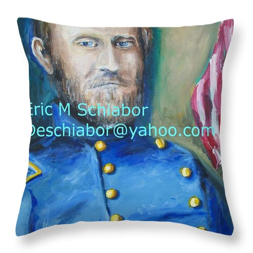 Grant Artwork Throw Pillow featuring the painting General Us Grant by Eric Schiabor