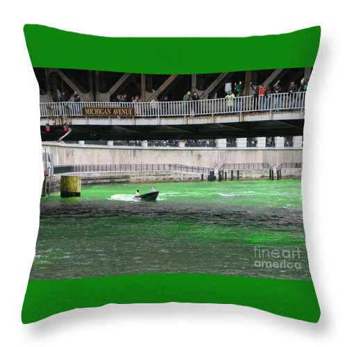 Chicago Throw Pillow featuring the photograph Greening The Chicago River by Ann Horn