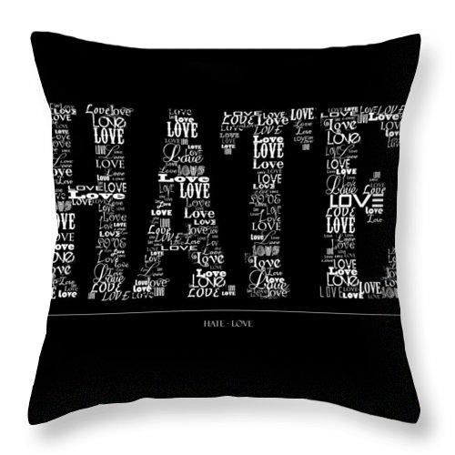 Love Throw Pillow featuring the digital art Hate Love by Robert Adelman