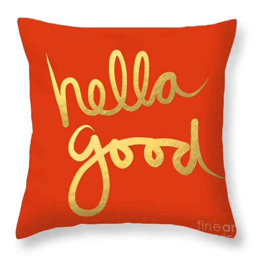 Hella Good Throw Pillow featuring the painting Hella Good in Orange and Gold by Linda Woods