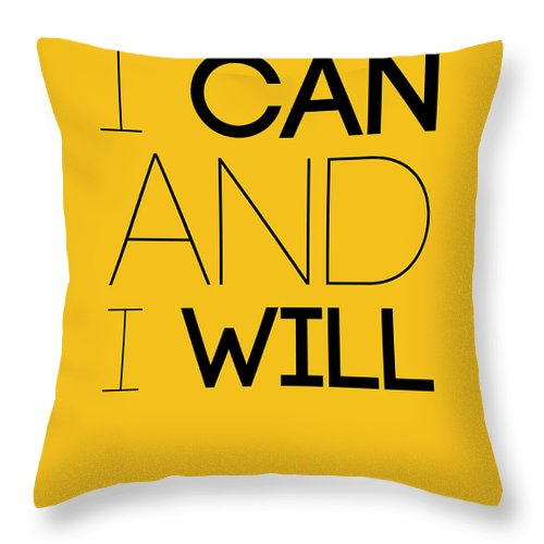 Motivational Throw Pillow featuring the digital art I Can And I Will Poster 2 by Naxart Studio