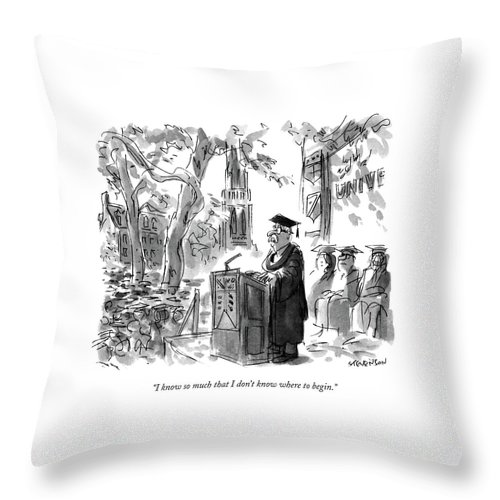 Professor Giving Speech At Graduation.  Speeches Throw Pillow featuring the drawing I Know So Much That I Don't Know Where To Begin by James Stevenson
