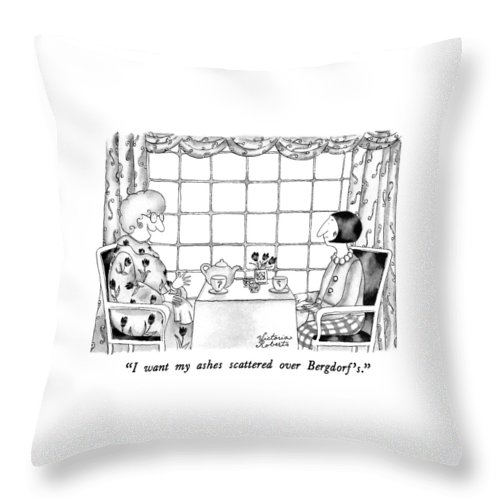One Woman To Another Having Tea Throw Pillow featuring the drawing I Want My Ashes Scattered Over Bergdorf's by Victoria Roberts