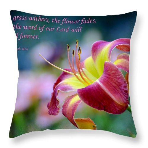 Scripture Throw Pillow featuring the photograph Isaiah 40-8 by Deena Stoddard