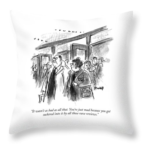 (woman Talking To Angry Husband As They Leave Theater) Entertainment Throw Pillow featuring the drawing It Wasn't As Bad As All That. You're Just Mad by Frank Modell