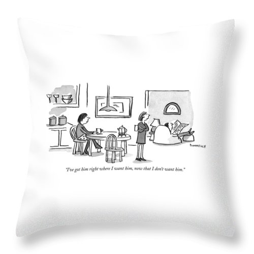 I Ve Got Him Right Where I Want Throw Pillow For Sale By Liza Donnelly