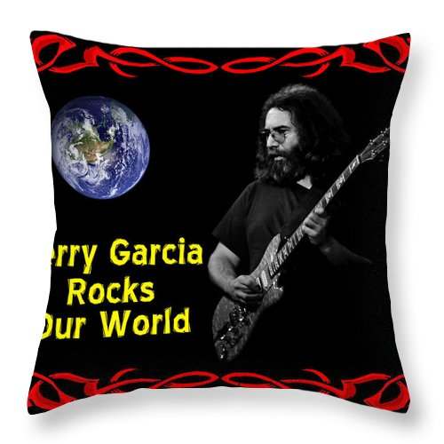 Jerry Garcia Throw Pillow featuring the photograph J G Rocks Our World by Ben Upham
