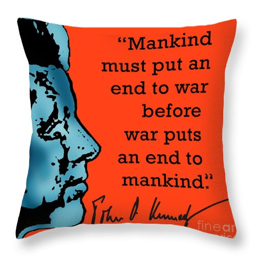 Jfk Throw Pillow featuring the digital art Jfk Anti War Quote by Scarebaby Design