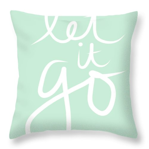 Calligraphy Throw Pillow featuring the mixed media Let It Go by Linda Woods