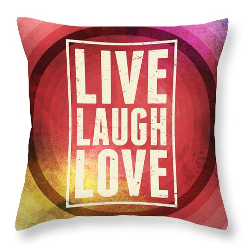 Live Laugh Love Throw Pillow featuring the digital art Live Laugh Love by Phil Perkins