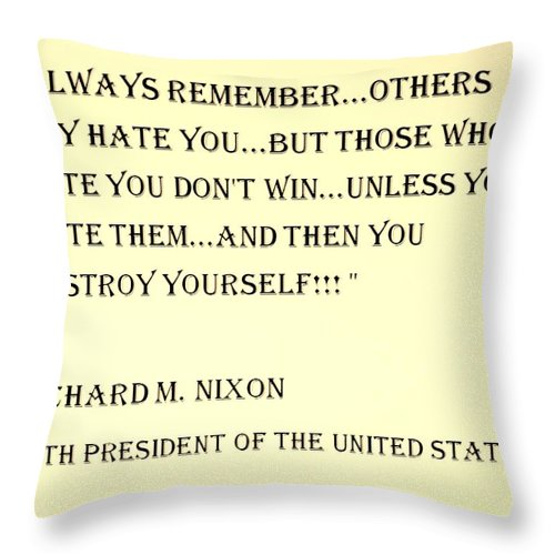 Quote Throw Pillow featuring the photograph Nixon Quote In Sepia by Rob Hans